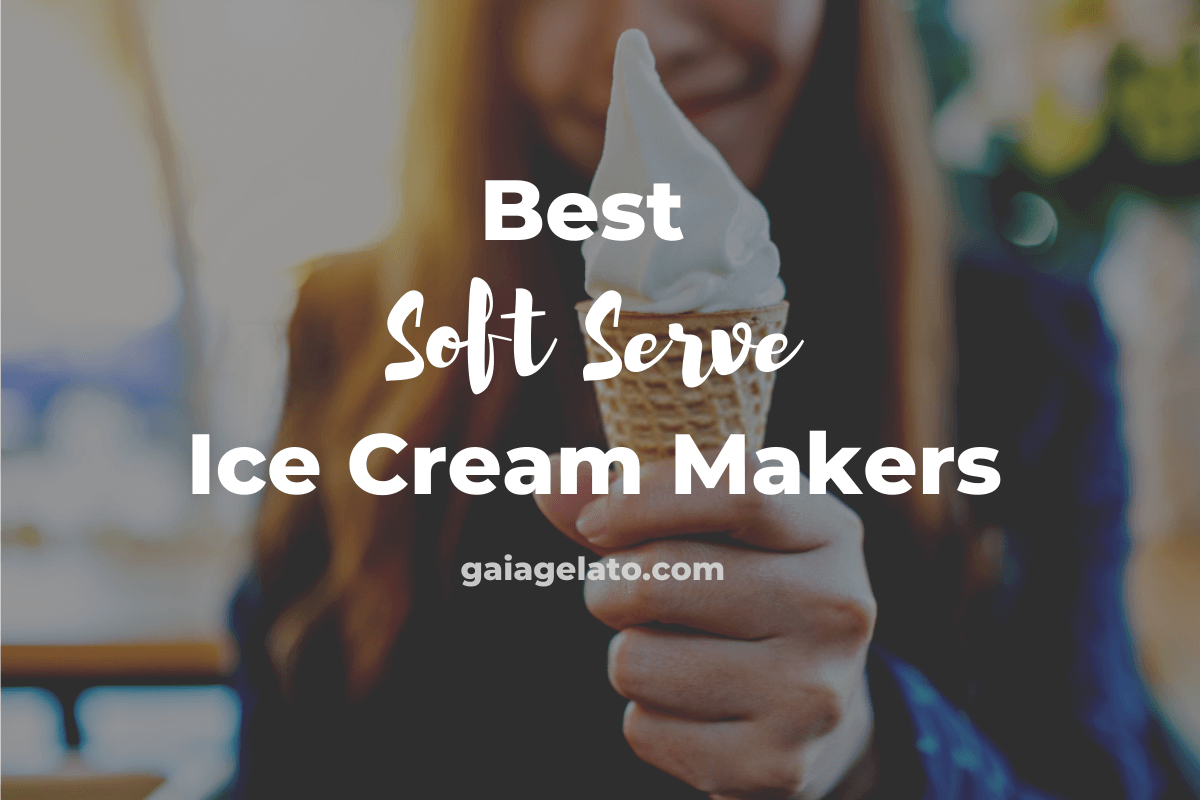 Best Soft Serve Ice Cream Makers