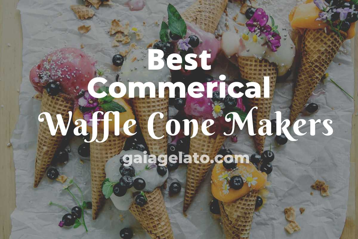 Best Commercial Waffle Cone Makers