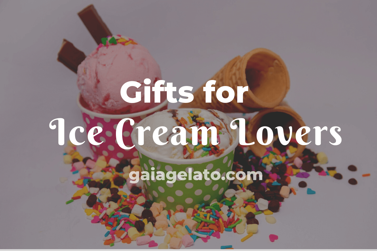 Gifts for Ice Cream Lovers